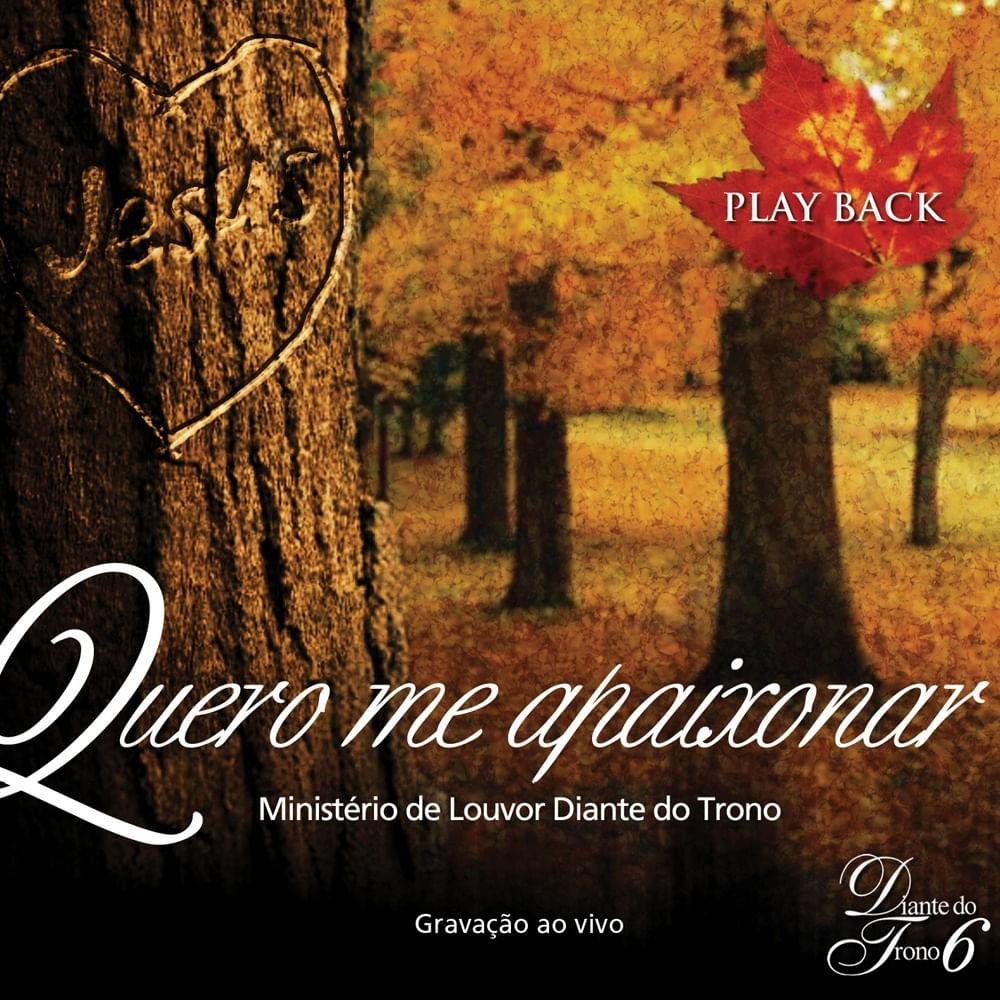 CD CD Diante Do Trono 6 - Quero Me Apaixonar Playback