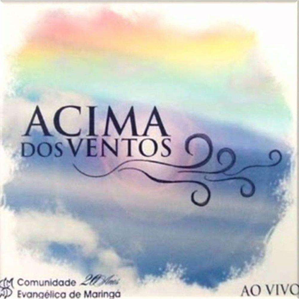CD Comunidade Evangélica de Maringá - Acima dos Ventos Ao Vivo