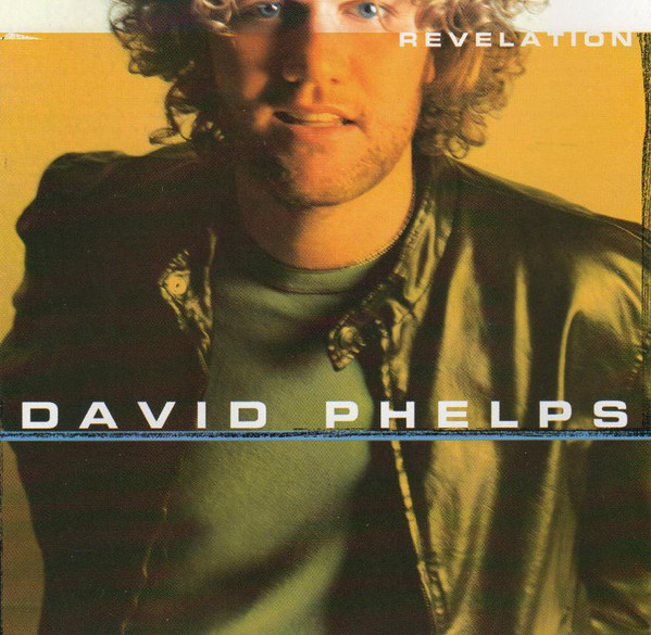 CD David Phelps - Revelation