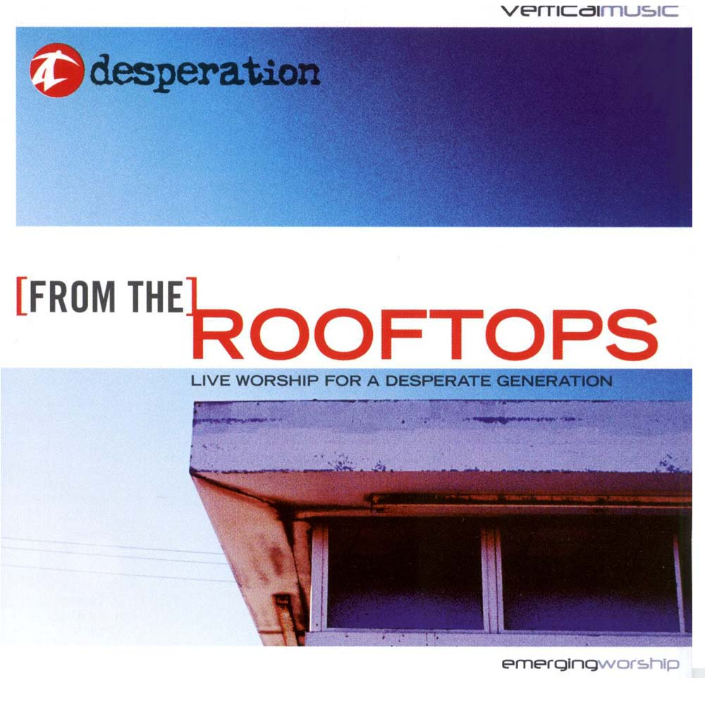 CD Desperation - From The Rooftops