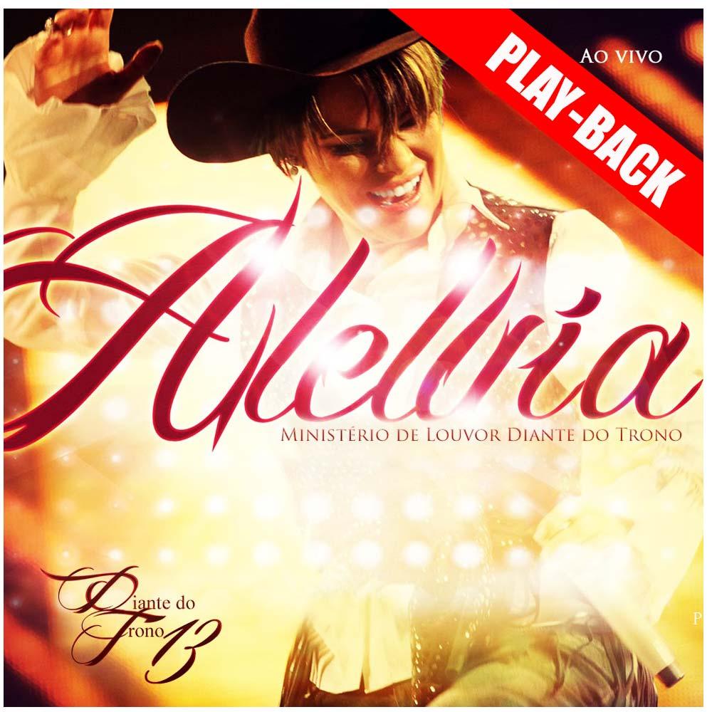 CD Diante do Trono - Aleluia Play-Back Volume 13