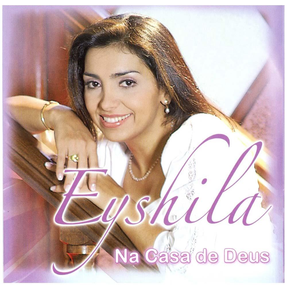 CD Eyshila - Na Casa de Deus