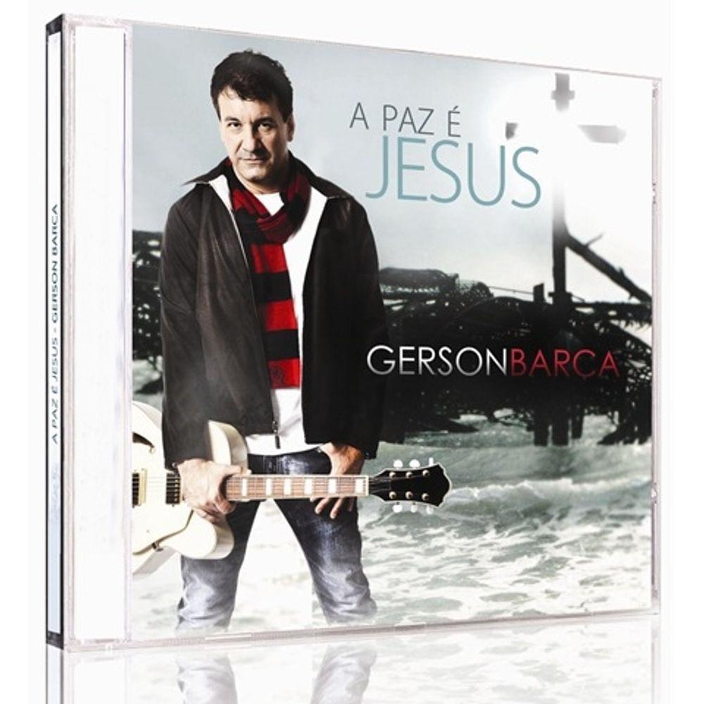 CD Gerson Barca - A Paz é Jesus