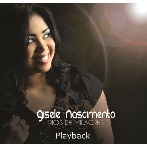 CD Gisele Nascimento - Rios de Milagre PlayBack