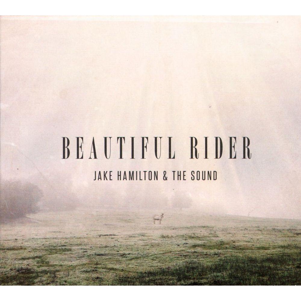 CD Jake Hamilton E The Sound - Beautiful Rider