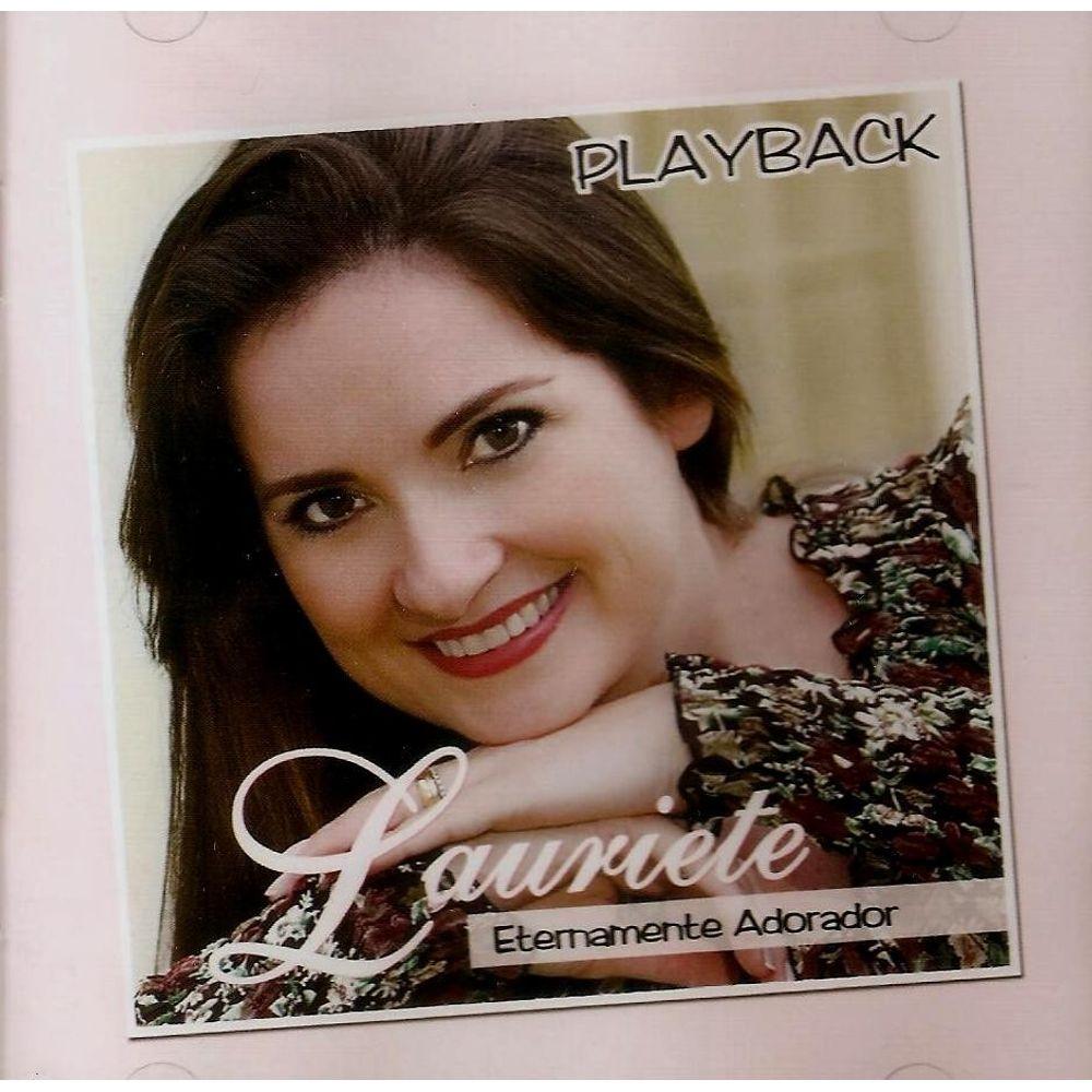 CD Lauriete - Eternamente Adorador Playback