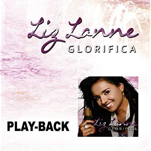 CD Liz Lanne - Glorifica Playback