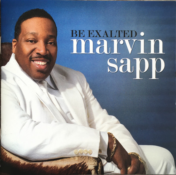 CD Marvin Sapp - Be Exalted