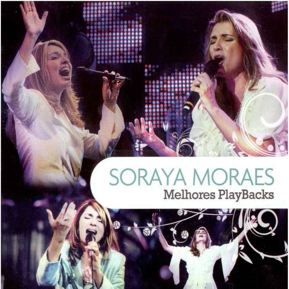 CD Soraya Moraes - Melhores Playbacks