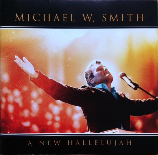CD Michael W. Smith - A New Hallelujah