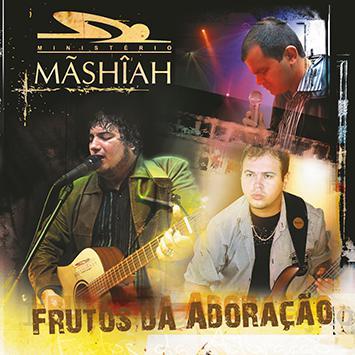 CD Ministerio Mashiah - Frutos da Adoração