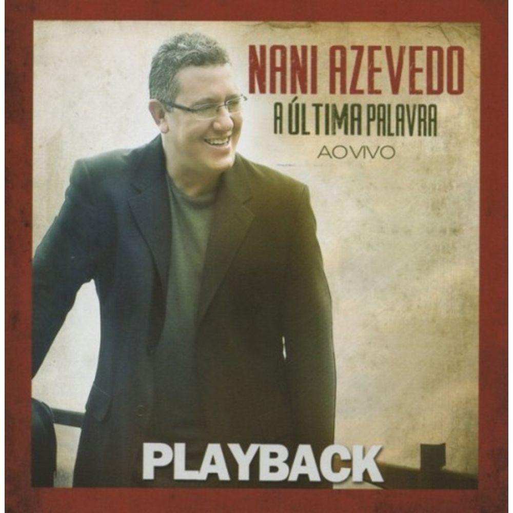 CD Nani Azevedo - A Ultima Palavra PlayBack