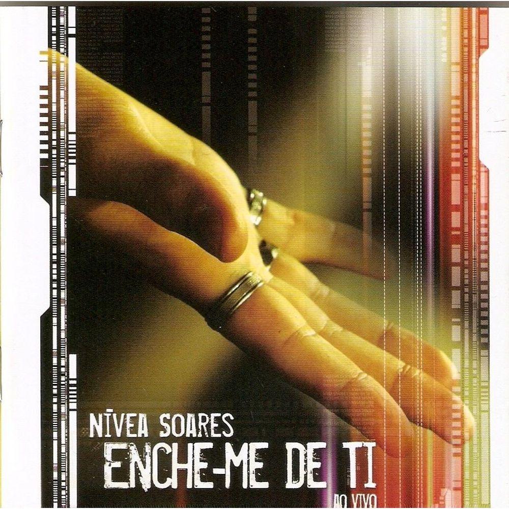 CD Nivea Soares - Enche me de ti Ao Vivo