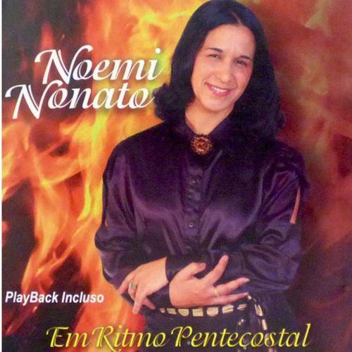 CD Noemi Nonato - Em Ritmo Pentecostal Playback Incluso