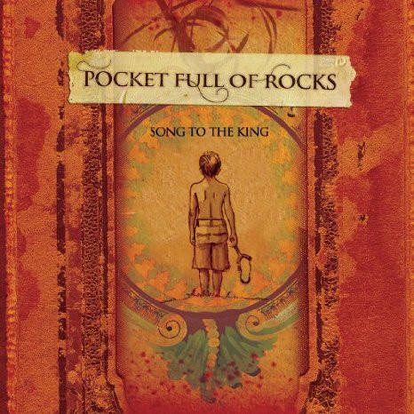 CD Pocket Full Of Rocks - Song To The King