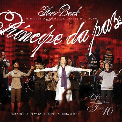 CD Diante Do Trono 10 - Príncipe Da Paz Playback