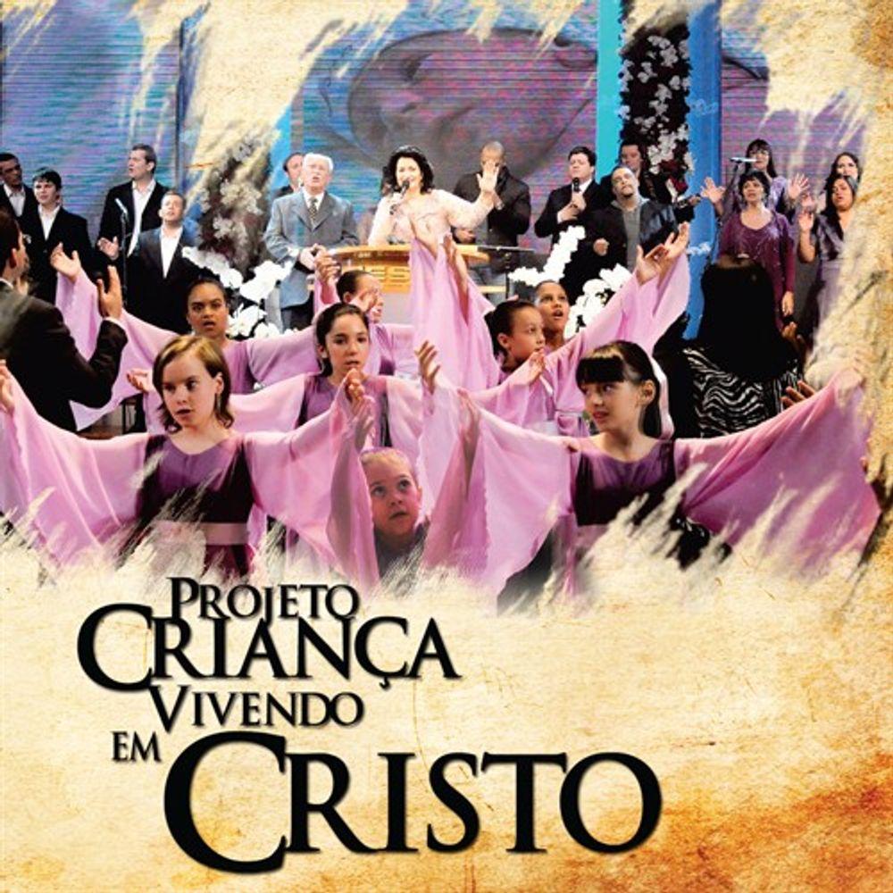 CD Projeto Criança - Louvor Igreja Vivendo em Cristo