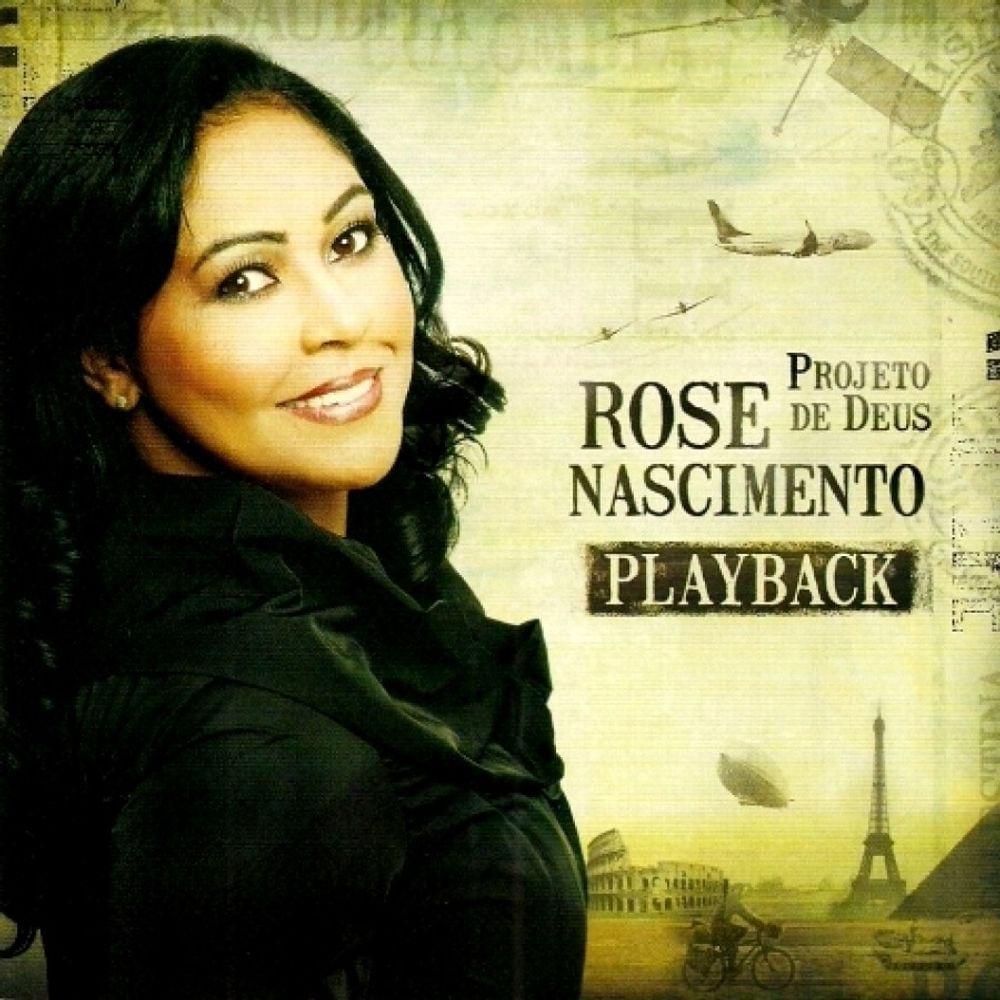 CD Rose Nascimento - Projeto de Deus PlayBack