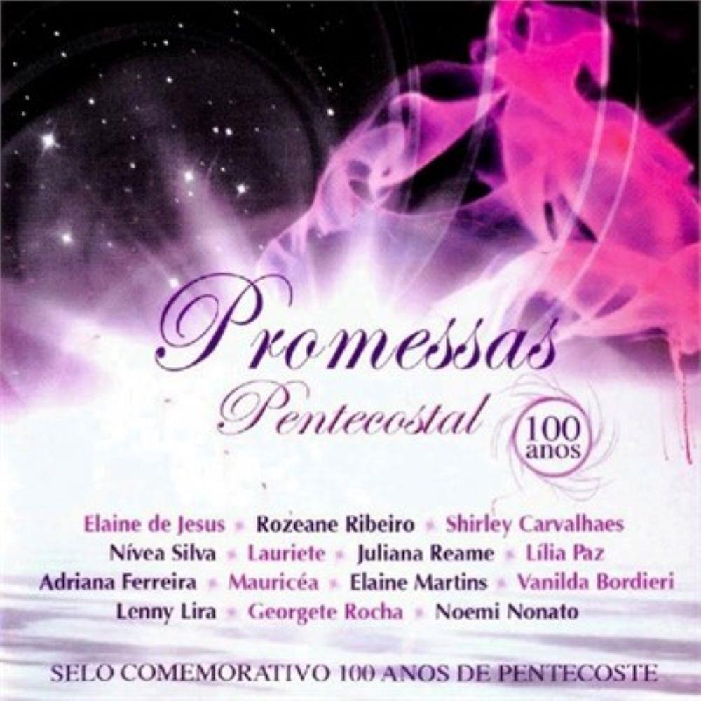 CD Pentecostal 100 Anos - Promessas