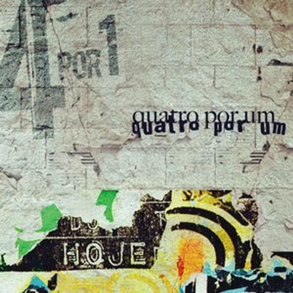 CD Quatro Por Um - Hoje