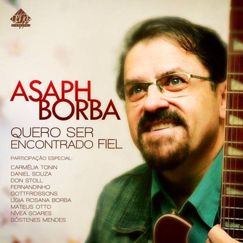 CD Asaph Borba - Quero Ser Encontrado Fiel