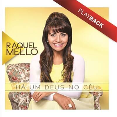 CD Raquel Mello - Há Um Deus No Ceu Playback