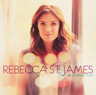 CD Rebecca St. James - I Will Praise You