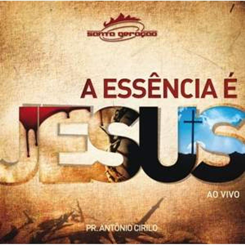 CD Santa Geração - A Essência É Jesus
