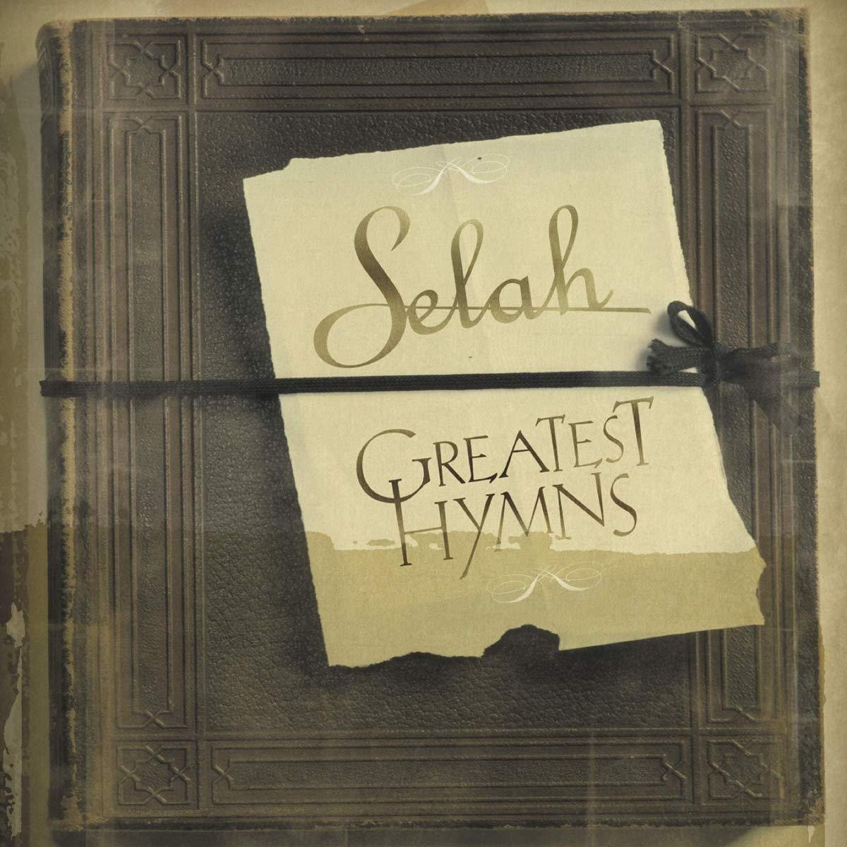 CD Selah - Greatest Hymns