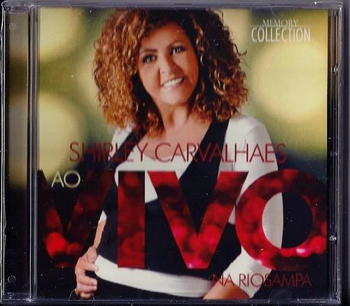 CD Shirley Carvalhaes - Shirley Carvalhaes Ao Vivo na Rio Sampa
