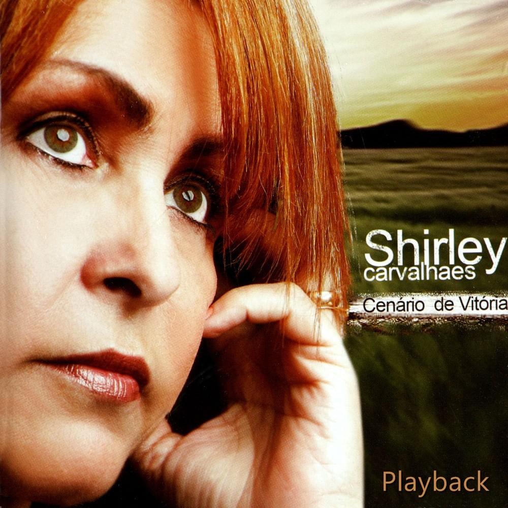 CD Shirley Carvalhaes - Cenário de Vitoria Playback