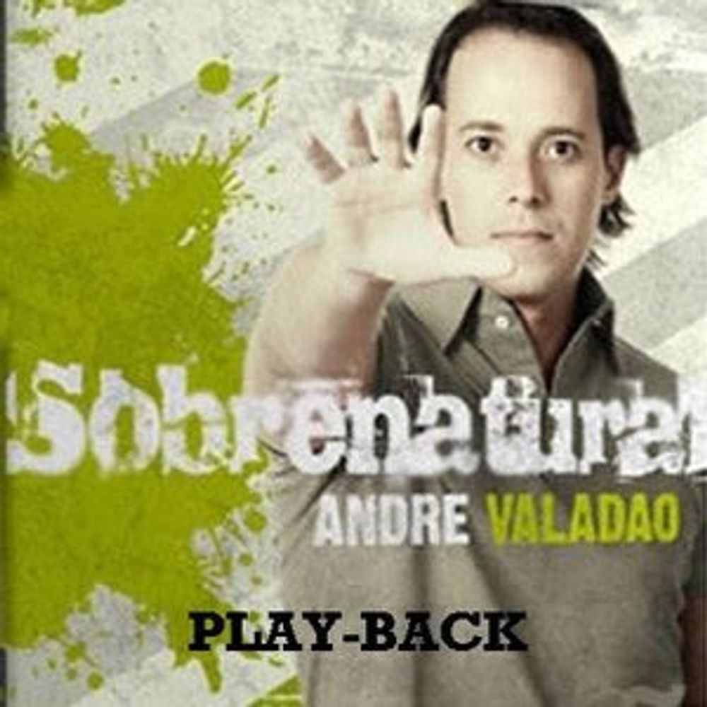 CD Andre Valadão - Sobrenatural PlayBack