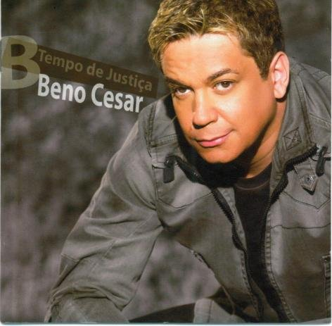 CD Beno Cesar - Tempo de Justiça