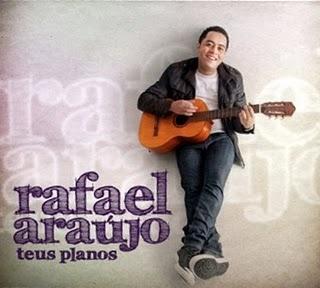CD Rafael Araujo - Teus Planos