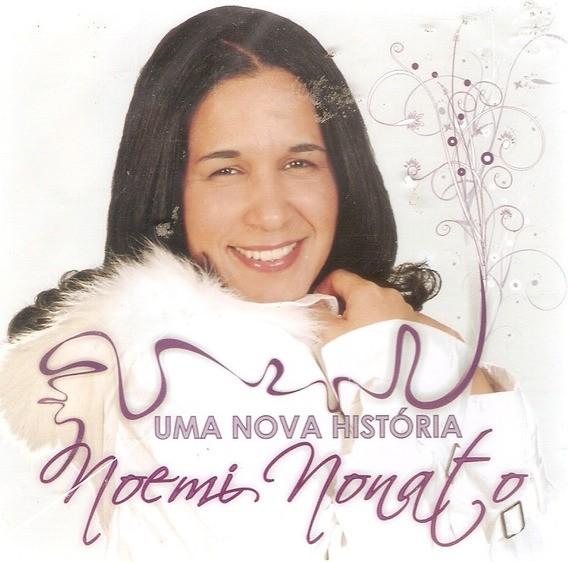 CD Noemi Nonato - Uma Nova Historia