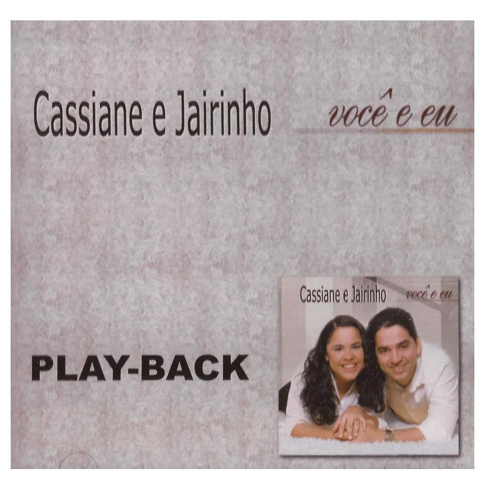 CD Cassiane e Jairinho - Você e Eu Playback