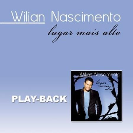 CD William Nascimento - Lugar Mais Alto Playback
