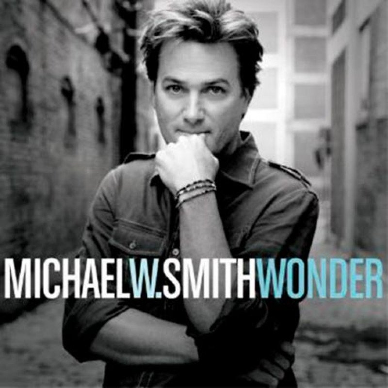 CD Michael W. Smith - Wonder