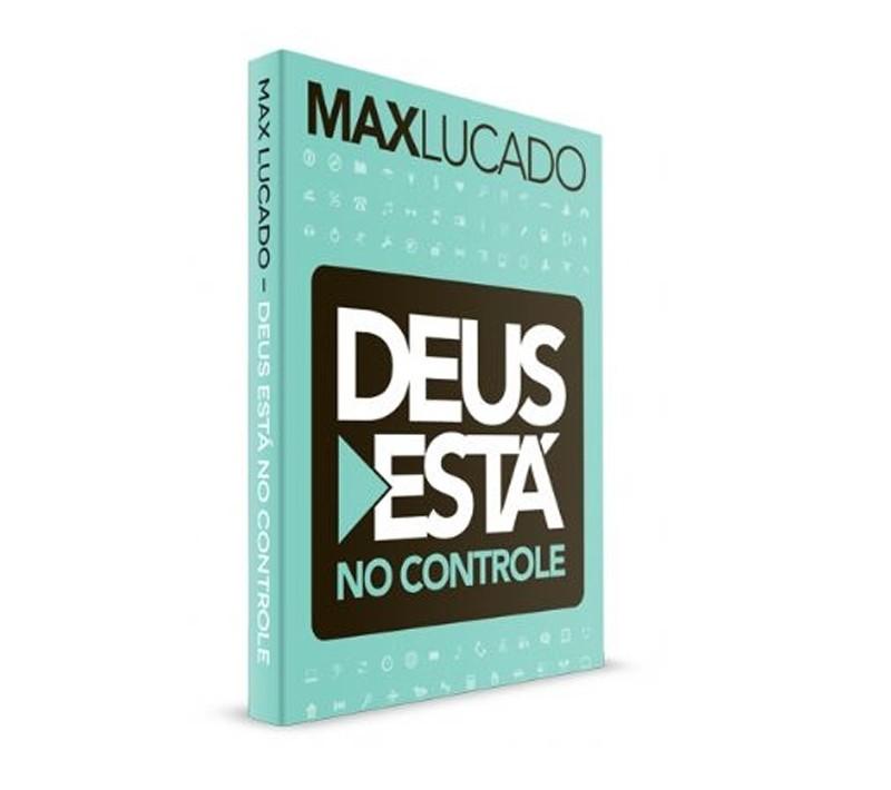 Deus Esta No Controle - Max Lucado