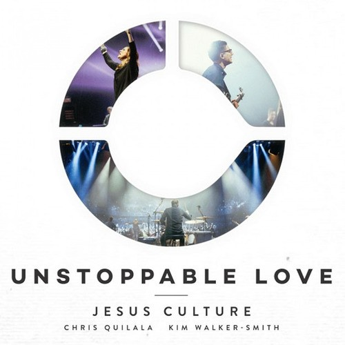 DVD e CD Unstoppable Love - Jesus Culture