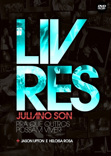 DVD Juliano Son - Livres (Para Que Outros Possam Viver)
