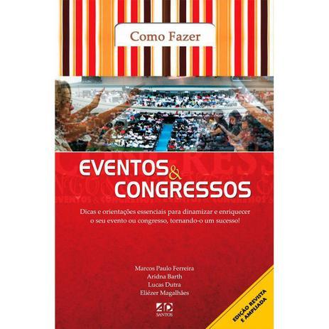 Eventos e Congressos - Como Fazer - Marcos Paulo Ferreira