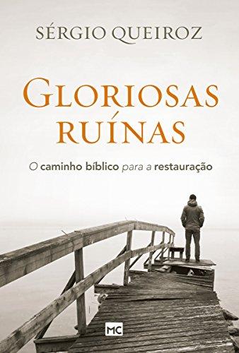 Gloriosas Ruinas - Sergio Augusto de Queiroz