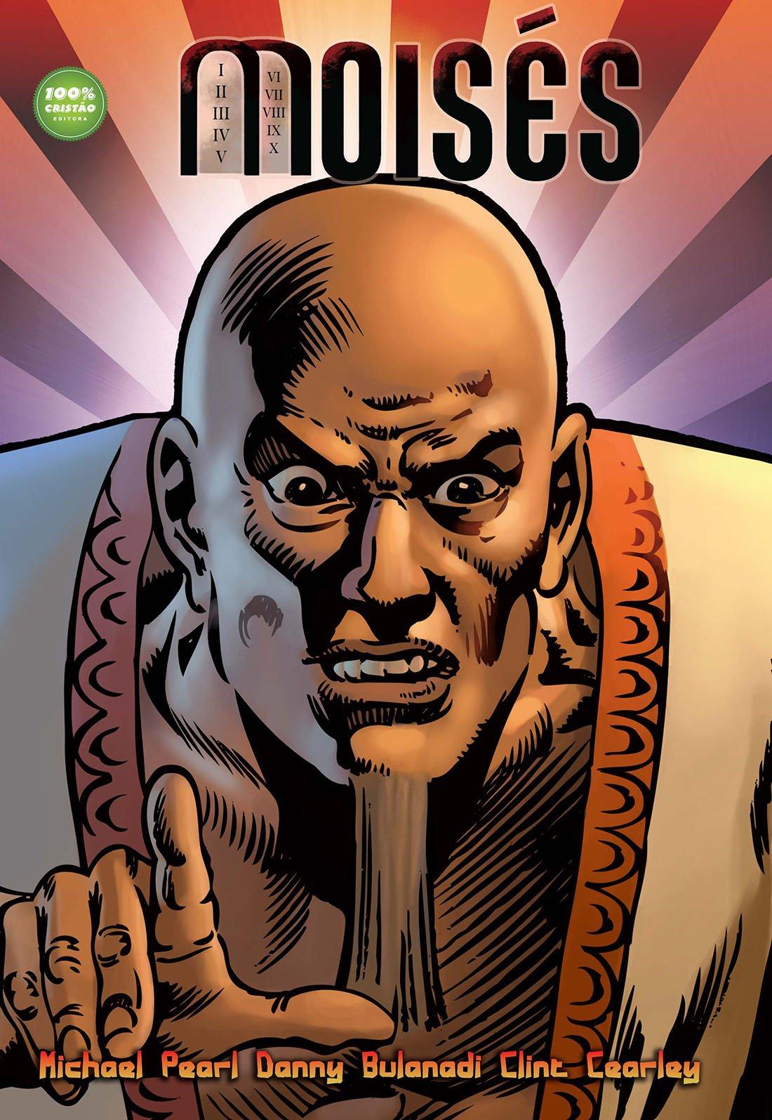 HQ Moisés - Michael Pearl - Revista Em Quadrinhos Cristã