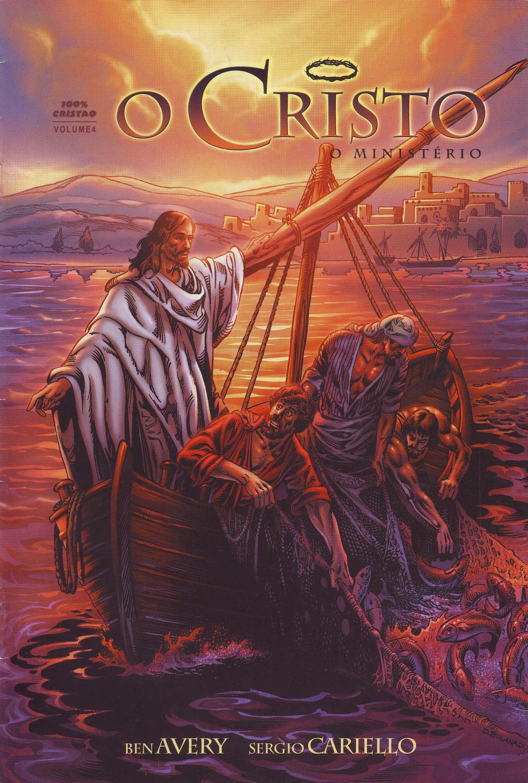 HQ Revista Em Quadrinhos O Cristo Volume 4 - O Ministério - Ben Avery