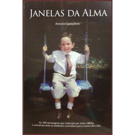 Janelas da Alma - Antonio Gonçalves