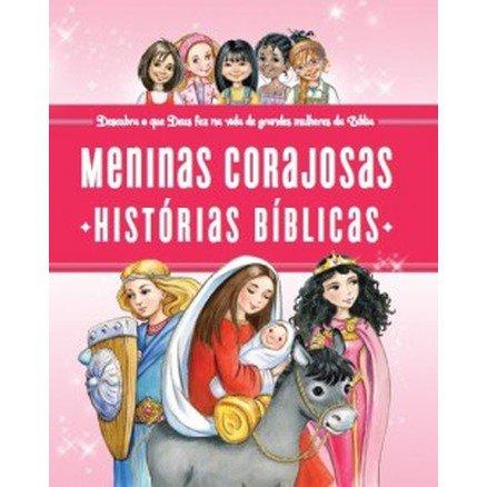 Meninas Corajosas: Histórias Bíblicas - Jennifer Gerelds