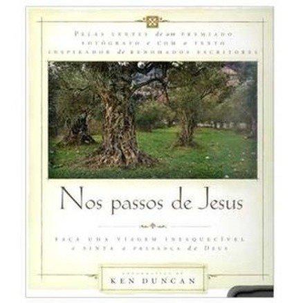 Nos Passos de Jesus - Ken Duncan