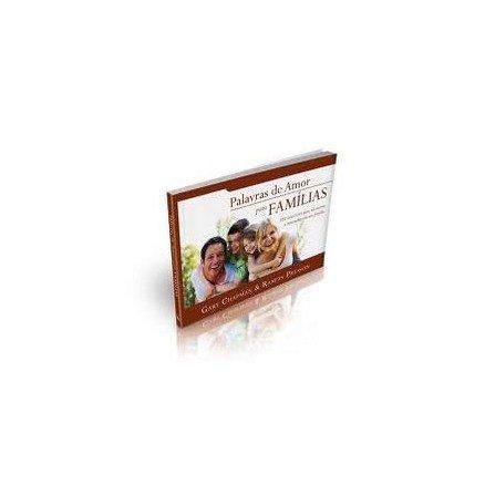 Palavras de Amor Para Famílias - Gary Chapman & Ramon Presson