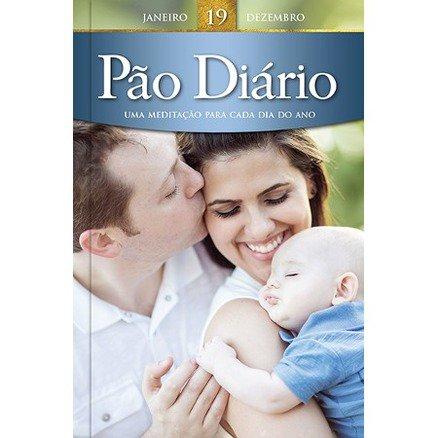 Pão Diário - Volume 19 - Edição Família Tradicional